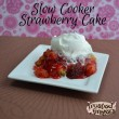 Strawberry Cake Slow Cooker