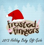 2013 Holiday Baby Gift Guide
