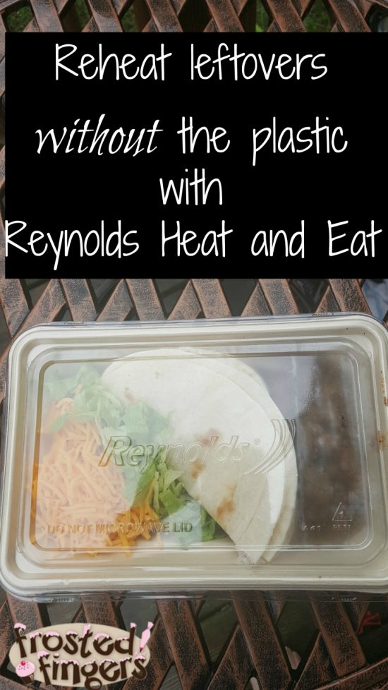 Reheat leftovers with Reynolds Heat and Eat