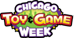 Chicago Toy and Game Fair Family Pass Giveaway