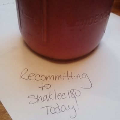 Recommitting to Shaklee180 today