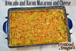 Avocado and Bacon Macaroni and Cheese Recipe