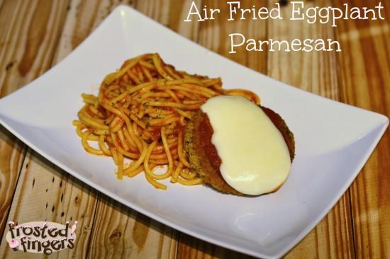 Air Fried Eggplant Parmesan Recipe