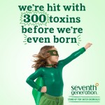 I'm a Toxin Freedom Fighter with Seventh Generation