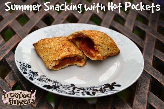 Summer Snacks Hot Pockets #cbias #summergoodies