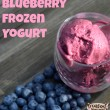 Blueberry Frozen Yogurt Recipe and Get a Brain Boost from Netflix