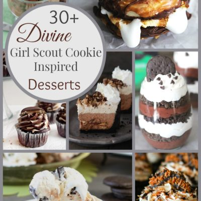Girl Scout Cookie Inspired Desserts