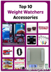 My Top 10 Favorite Weight Watchers Accessories